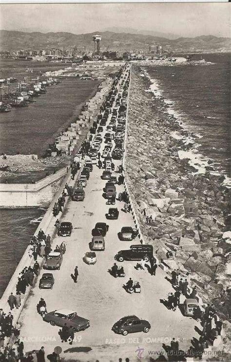 fotos antiguas barcelona rompeolas de barcelona antes de la remodelaci 243 n del port