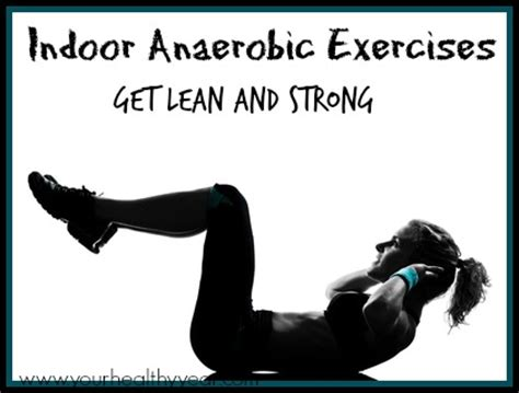 indoor anaerobic exercises get in shape