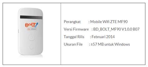 Bolt Mobil E Wifi Zte Mf90 bal27 cara update firmware bolt 4g mifi zte mf90
