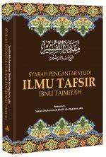 Terlaris Syarah Pengantar Studi Ilmu Tafsir Ibnu Taimiyah 1 Daftar Buku Terjemahan Ibnu Taimiyah Dari Berbagai Penerbit
