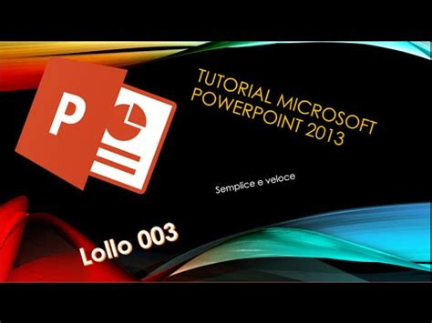 tutorial powerpoint 2013 youtube tutorial come usare microsoft powerpoint 2013 youtube