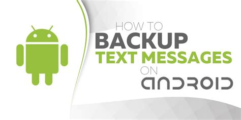 how to save text messages on android how to backup text messages on android