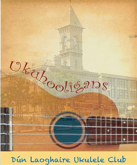 ukulele lessons in dublin ukuhooligans dun laoghaire ukulele club dublin meetup