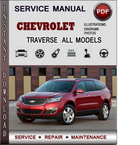vehicle repair manual 2010 chevrolet traverse regenerative braking chevrolet traverse service repair manual download info service manuals