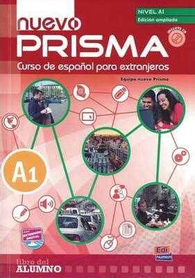 1316624315 prism level student s book with nuevo prisma a1 student book nuevo prisma team