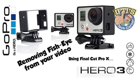 Fisheye Gopro gopro what is fisheye and how to remove it from your in seconds fcpx tutorial