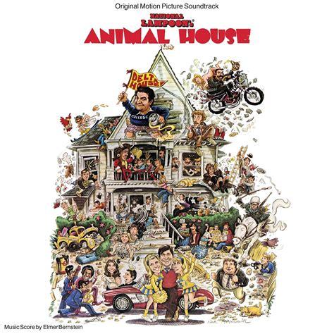 where was animal house filmed film music site national loon s animal house soundtrack elmer bernstein