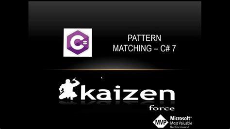 Youtube Pattern Matching | pattern matching c 7 youtube