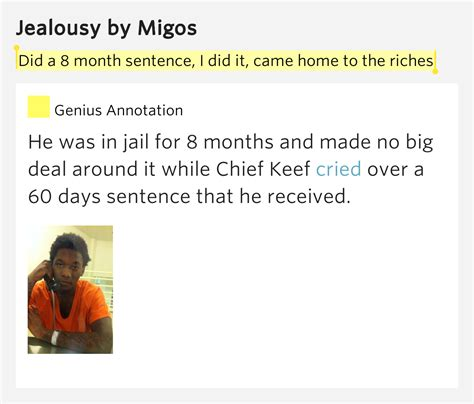 jealousy lyrics did a 8 month sentence i did it came home to the riches