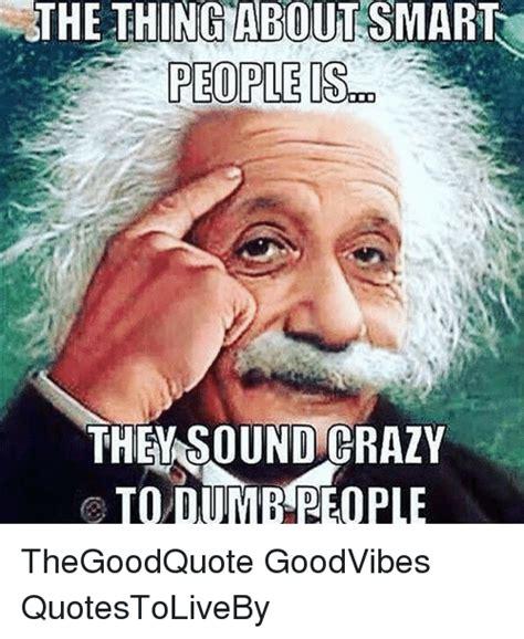Memes About People - smartass memes 28 images smart guy jase memes smart