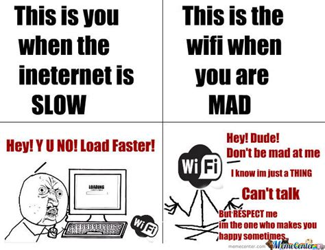 Wifi Meme - respect the wifi by erinthelion meme center