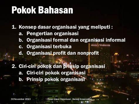 Dasar Dasar Organisasi Informasi pendekatan teoritis dan pokok pokok pengertian komunikasi dasar dasar organisasi