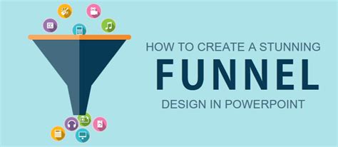 How To Make A Powerpoint Template Learn To Create Funnel Diagram The Slideteam Blog