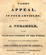 appeal to the colored citizens of the world david walker abolitionist new world encyclopedia