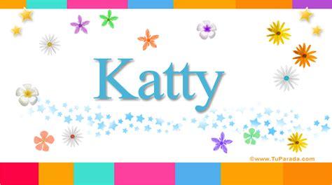 imagenes de feliz cumpleaños kathy katty significado del nombre katty nombres