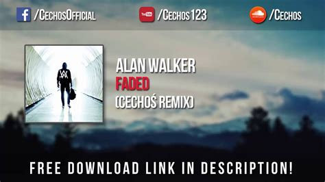 free download mp3 faded walker alan walker faded cechoś remix free download youtube