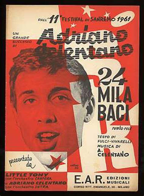 24 mila baci testo 26 gennaio 1961 il rock and roll sbarca a sanremo acfans