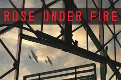 themes in rose under fire recommended read rose under fire news san diego