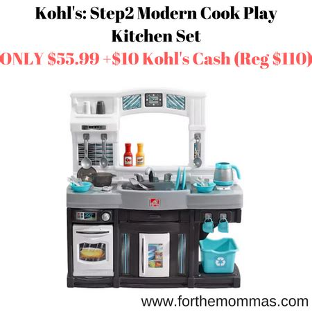 kohl s step2 modern cook play kitchen set only 55 99