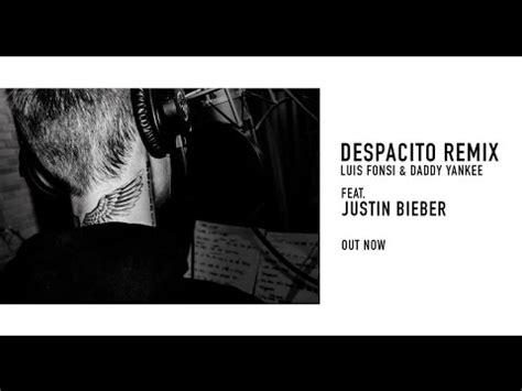 despacito remix lyrics justin bieber despacito remix luis fonsi daddy yankee ft