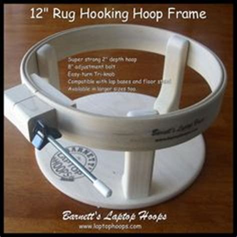 rug hooking hoops rug hooking from barnett s laptop hoops on rug hooking frames and laptops