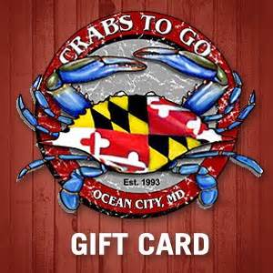 Gift To Go Card - gift card maryland steamed crabs to go