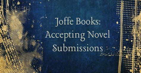 picture book publishers accepting submissions 187 joffe books accepting novel submissions