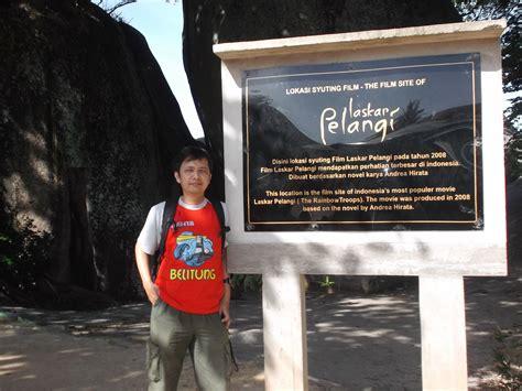 film yang mirip laskar pelangi jalan jalan ke pulau belitung bagian 2 pantai belitung