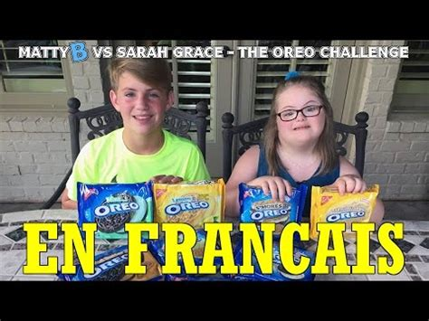 challenge traduction mattyb vs grace the oreo challenge traduction