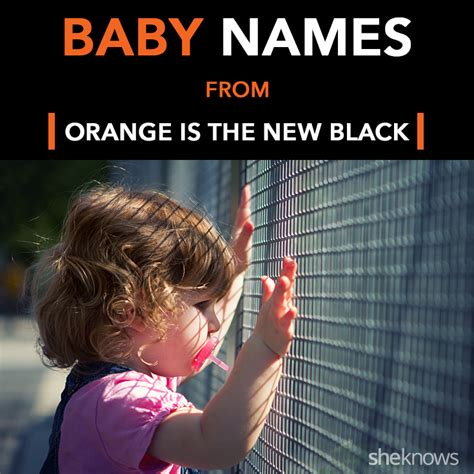 Baby Is The New Black orange is the new black baby names