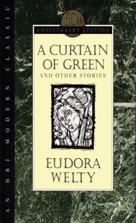 a curtain of green eudora welty a curtain of green by eudora welty