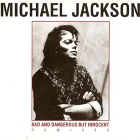 michael jackson bad mp download buy michael jackson bad dangerous but innocent remixes