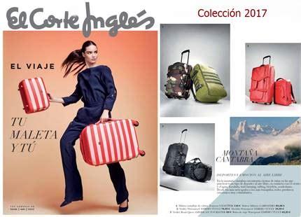 maletas de viaje en el corte ingles el corte ingles catalogo de maletas y viajes 2017