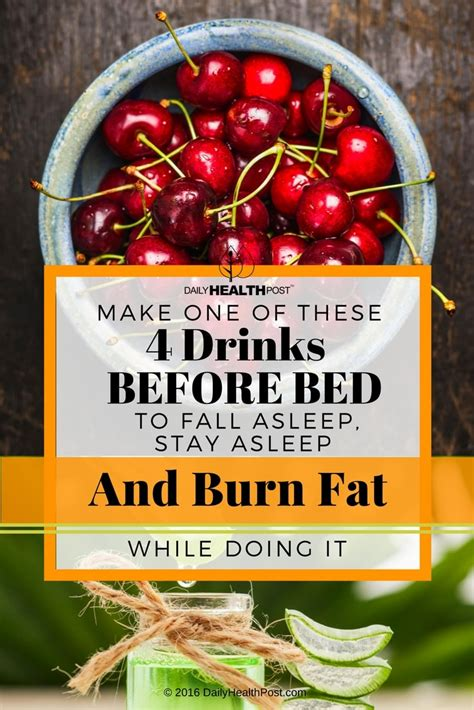 fat burning drinks before bed 4 fat burning drinks before bed to fall asleep stay