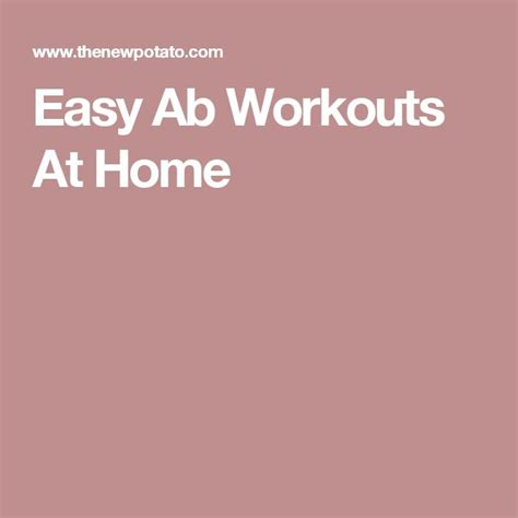 1000 ideas about easy ab workout on easy abs