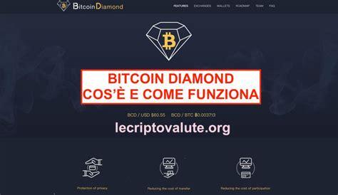 bitcoin diamond fork che cose  funziona quanto vale oggi lecriptovaluteorg