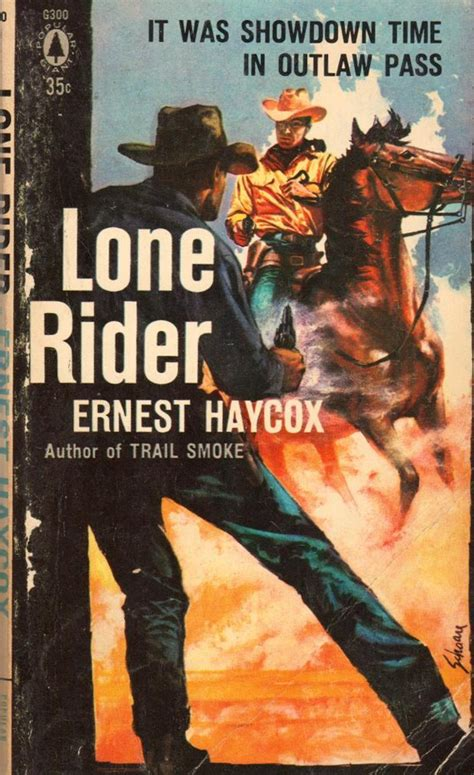 rough edges forgotten books lone rider ernest haycox