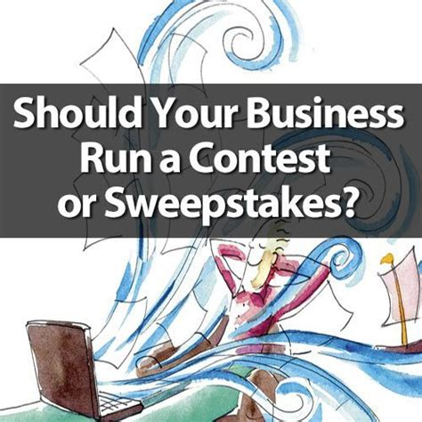 Sweepstakes Leads Online - should your business run an online contest or sweepstakes stir marketing