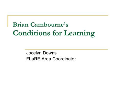 Cambournes Conditions Of Learning Essay by Brian Cambourne S Conditions Of Learning