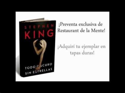 todo oscuro sin estrellas 6073152434 todo oscuro sin estrellas el nuevo libro de stephen king youtube