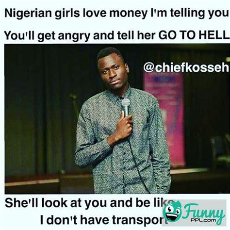 Nigerian Memes - 4 most used words by nigerian ladies education nigeria