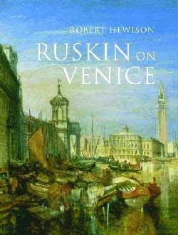The Nautilus A Review Of Robert Hewison S Quot Ruskin On Venice Quot