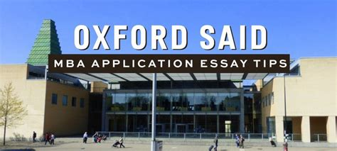 Foster Mba Application Deadline by Oxford Said Mba Essay Tips Deadlines The Gmat Club