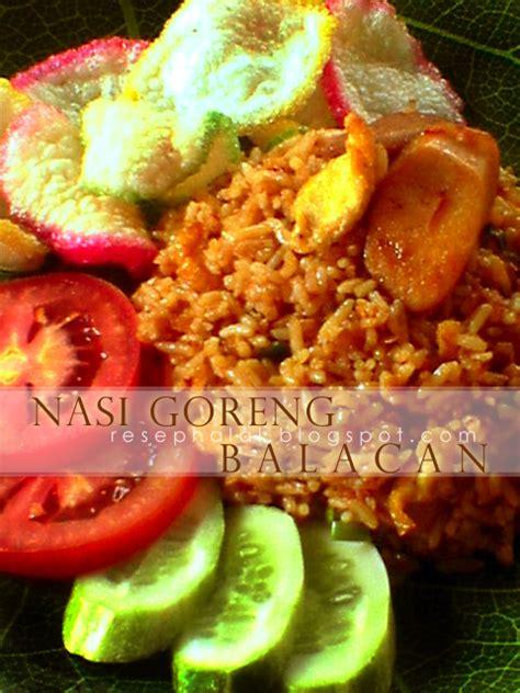 nasi goreng balacan resep halal