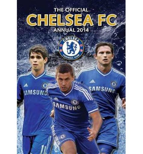 the official chelsea annual 1911287036 official chelsea fc annual 2014