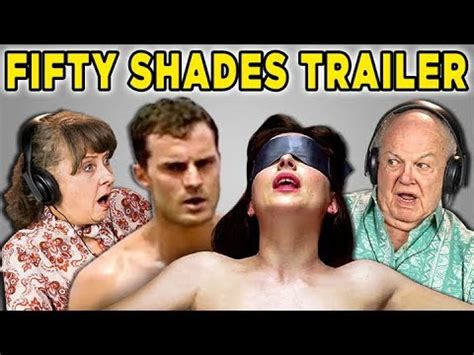fifty shades of grey book vs movie youtube elders react to new fifty shades freed movie trailer and