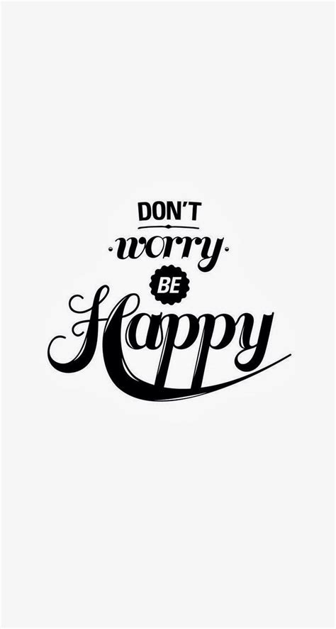 Be Happy Phone don t worry be happy iphone wallpaper wallpapers for