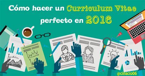 Plantilla De Un Buen Curriculum gu 237 a de como hacer un curriculum vitae perfecto en 2016