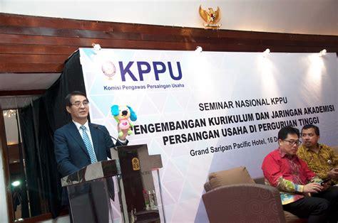 Hukum Persaingan Usaha Di Indonesia Kppu komisi pengawas persaingan usaha 187 kppu dorong pengembangan kurikulum persaingan usaha