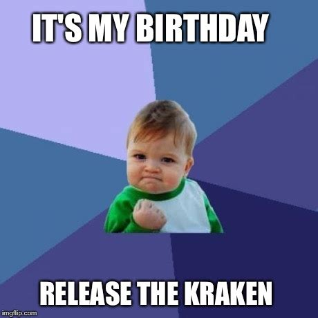 Release The Kraken Meme Generator - success kid meme imgflip